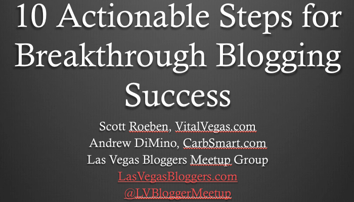 10 Actionable Steps for Breakthrough Blogging Success